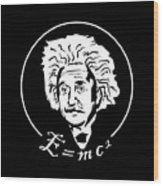 Albert Einstein Discoverer Of The Law Of Relativity Wood Print