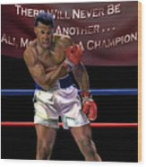 Ali - More Than A Champion Wood Print by Reggie Duffie