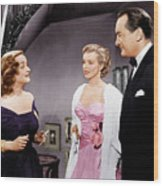 All About Eve, From Left Bette Davis Wood Print