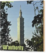 All Authority Wood Print