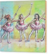 All Together Now...first Ballet Recital Wood Print