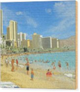 Aloha From Hawaii - Waikiki Beach Honolulu Wood Print