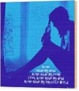 Alone In Blue Wood Print