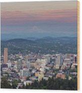 Alpenglow Over Portland Oregon Cityscape Wood Print