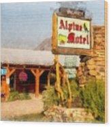 Alpine Motel Vintage Roadside Oasis Yellowstone Wood Print