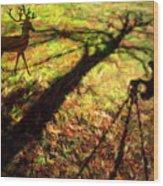 Always Hunting Wood Print