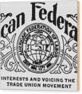American Federationist Wood Print