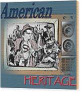 American Heritage Wood Print