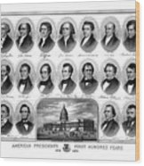 American Presidents First Hundred Years Wood Print