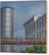 American Tobacco Redevelopment Wood Print