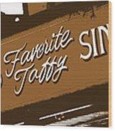 America's Favorite Taffy Wood Print