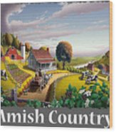 Amish Country T Shirt - Appalachian Blackberry Patch Country Farm Landscape Wood Print