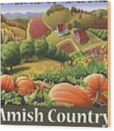 Amish Country T Shirt - Pumpkin Patch Country Farm Landscape 2 Wood Print