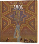 Amos Books Of The Bible Series Old Testament Minimal Poster Art Number 30 Wood Print