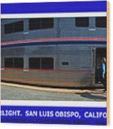 Amtrak San Luis Obispo Wood Print