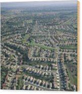 An Aerial View Of Urban Sprawl Wood Print