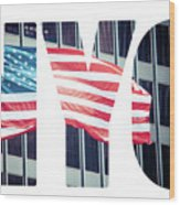 An American Flag In New York. Wood Print