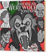 An American Werewolf In London Wood Print