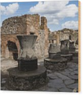 Ancient Pompeii - Bakery Of Modestus Millstones And Bread Oven Wood Print