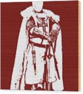 Ancient Templar Knight - 03 Wood Print