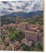 Ancient Village Of Sarnano Italy, Marche, Macerata - Aerial View Wood Print