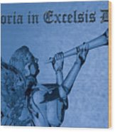 Angel Gloria In Excelsis Deo Wood Print