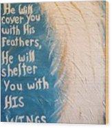 Angel Wing Psalms 91 4 Wood Print