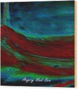 Angry Red Sea Wood Print