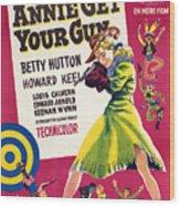 Annie Get Your Gun, Betty Hutton, 1950 Wood Print