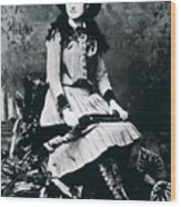 Annie Oakley  Star Of Buffalo Bill's Wild West Show Wood Print