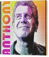 Anthony Tribute Wood Print