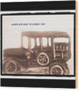 Antique Car For Dads Day Wood Print