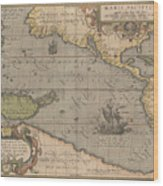 Antique Maps - Old Cartographic Maps - Antique Map Of The Pacific Ocean - Mar Del Zur, 1589 Wood Print