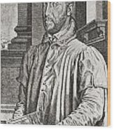 Antoine Perrenot De Granvelle, 1517 To Wood Print