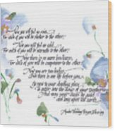 Apache Wedding Prayer Blessing Wood Print by Darlene Flood