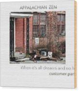Appalachian Zen Wood Print