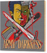 Army Of Darkness Ash Wood Print