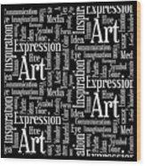 Art Idea Inspiration Wood Print