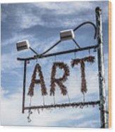 Art Sign Wood Print