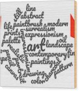 Art Word Cloud 1 Wood Print