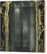 As Through A Glass Darkly  Wood Print