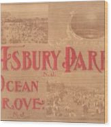 Asbury Park And Ocean Grove Wood Print