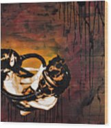 Asphyxiation By Oil Dependency Wood Print