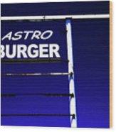 Astro Burger Wood Print