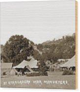 At Atascadero War Manuevers Circa 1915 Wood Print