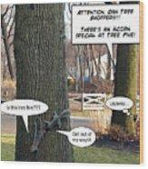 Attention Oak Tree Shoppers Wood Print