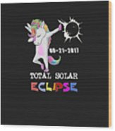 August 21 Solar Total Eclipse Funny Dabbing Unicorn Wood Print