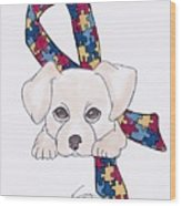 Autism Awareness And Puppy Love Wood Print