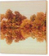 Autumn Reflections Wood Print
