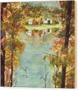 Autumn's Peaceful Abode  Wood Print